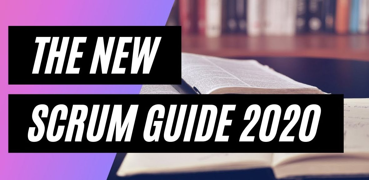 The New Scrum Guide 2020